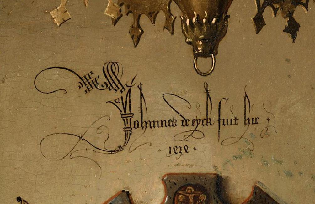 Handtekening van Jan van Eyck (vertaald: Jan van Eyck was hier) op een van zijn beroemdste schilderijen: het portret van Giovanni Arnolfini en zijn vrouw, ca. 1434. (foto: Wikimedia)