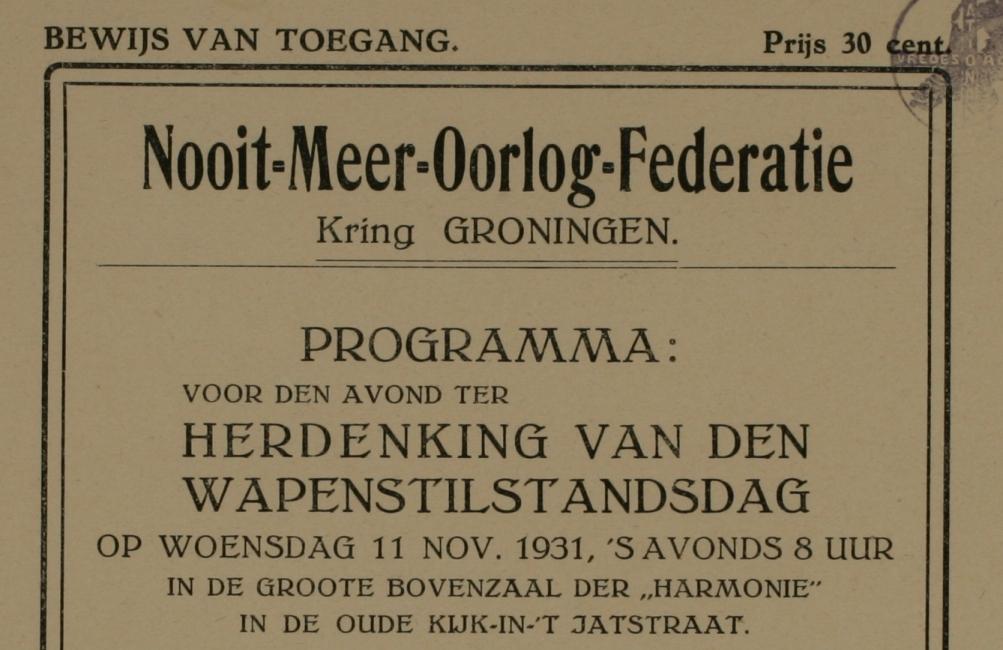 Deel van Bewijs van Toegang tot 'den avond ter herdenking van den Wapenstilstanddag' op 11 november 1931 van de Nooit Meer Oorlog Federatie, Kring Groningen. 1927 - 1938. (foto: Flickr/peacepalacelibrary)